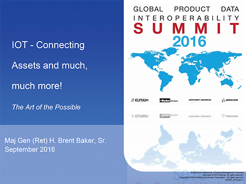 IoT - Connecting Assets and much, much more! - Presented by: Maj. Gen (Ret) H. Brent Baker, Sr.