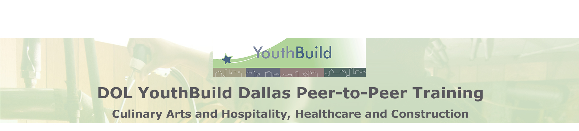 DOL YouthBuild Dallas Peer-to-Peer Training