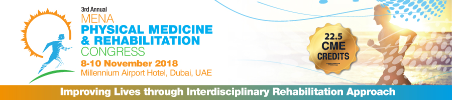 MENA Physical Medicine and Rehabilitation Congress 2018