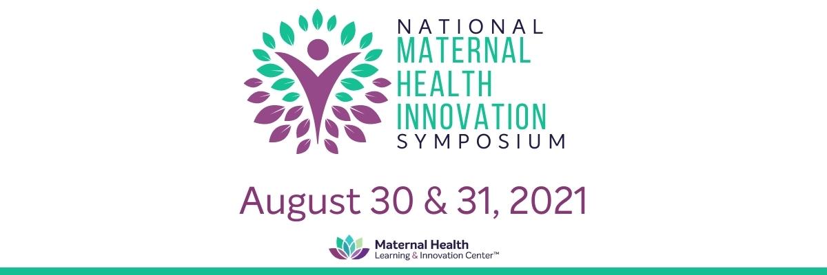 MHLIC 2021 National Maternal Health Innovation Symposium