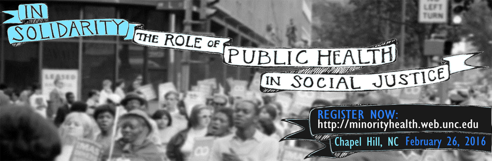 37th Annual Minority Health Conference: In Solidarity, The Role of Public Health in Social Justice