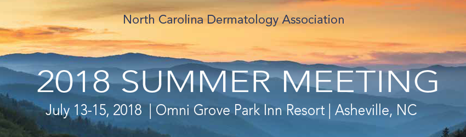 North Carolina Dermatology Association 2018 Summer Meeting