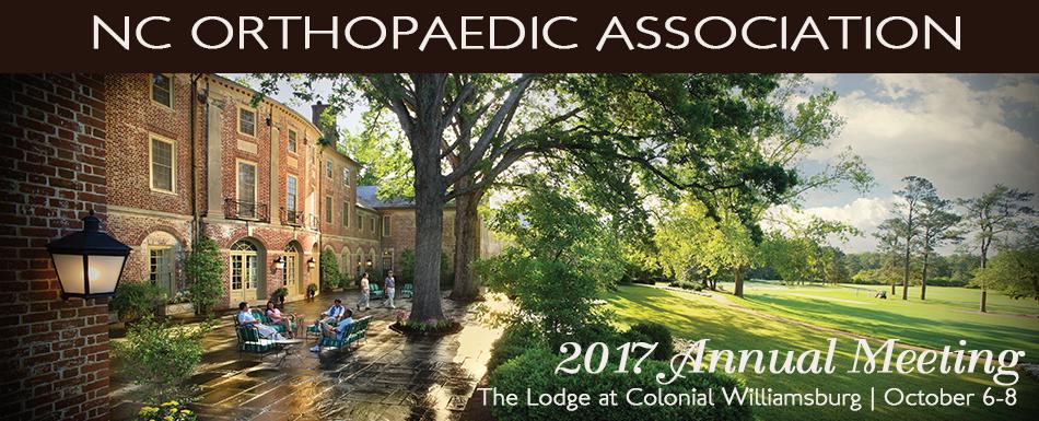 North Carolina Orthopaedic Association  2017 Annual Meeting
