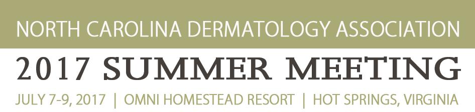 North Carolina Dermatology Association 2017 Summer Meeting