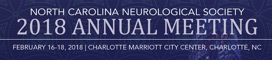 North Carolina Neurological Society 2018 Annual Meeting