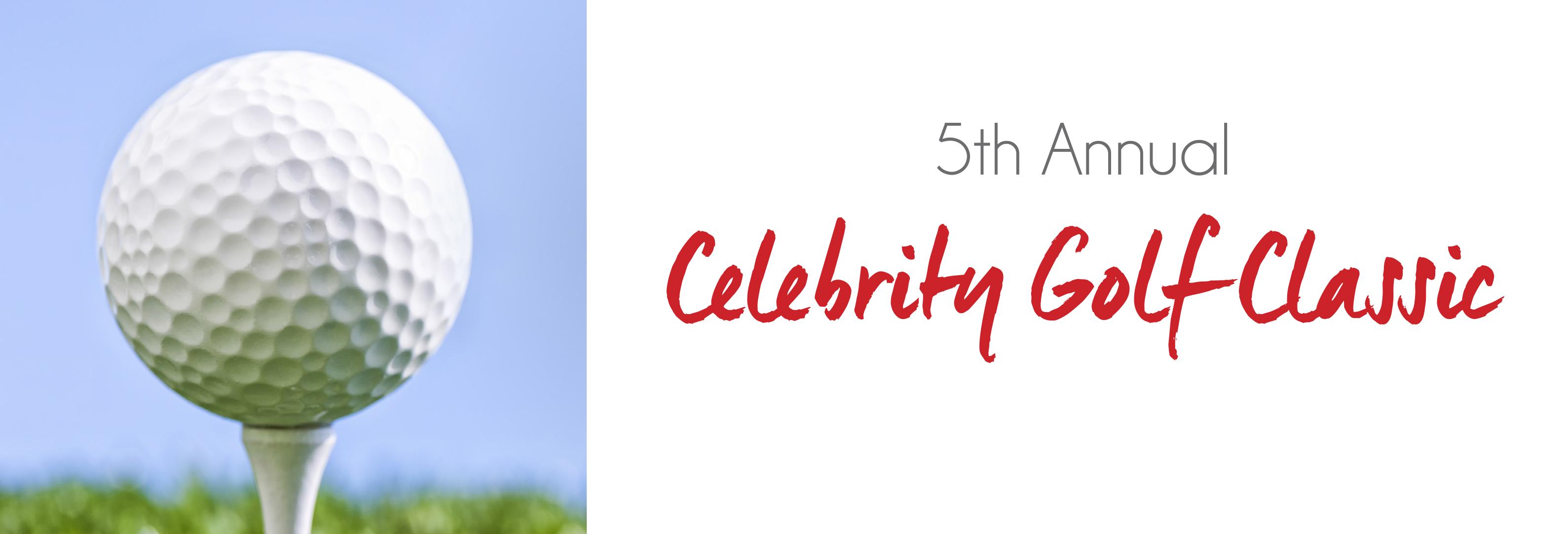 5th Annual Celebrity Golf Classic