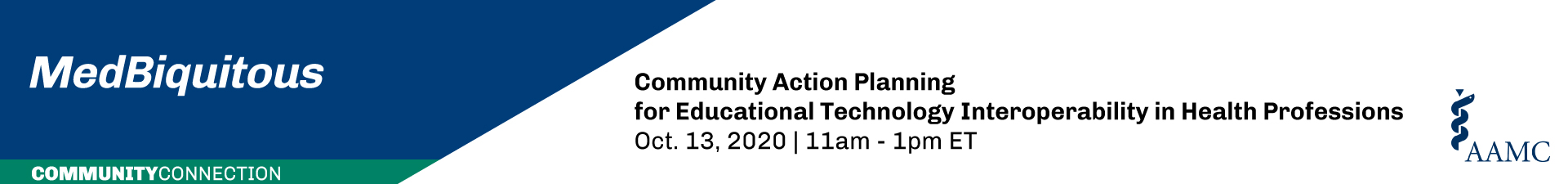 Virtual MedBiquitous/WGEA CRIME Present: Community Action Planning for Educational Technology Interoperability in Health Professions