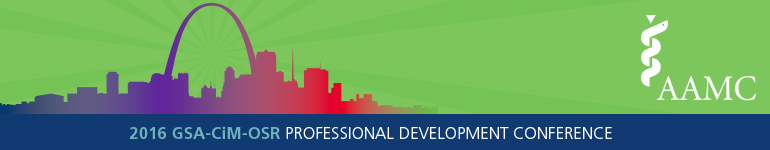2016 AAMC GSA-CiM-OSR Professional Development Conference