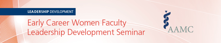 2019 Early Career Women Faculty Leadership Development Seminar (Feb)