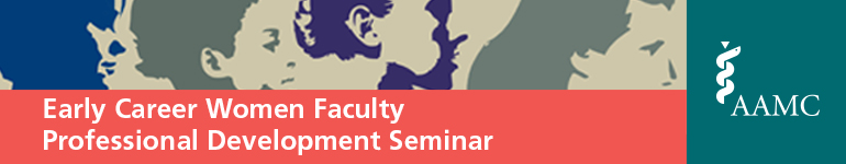 2015 Early Career Women Faculty Professional Development Seminar