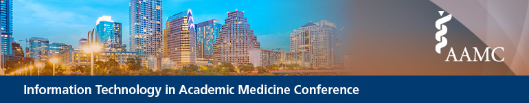 2018 AAMC Information Technology in Academic Medicine Conference Sponsored by the Group on Information Resources (GIR)