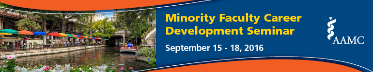 2016 AAMC Minority Faculty Career Development Seminar