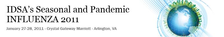 IDSA's Seasonal and Pandemic Influenza 2011
