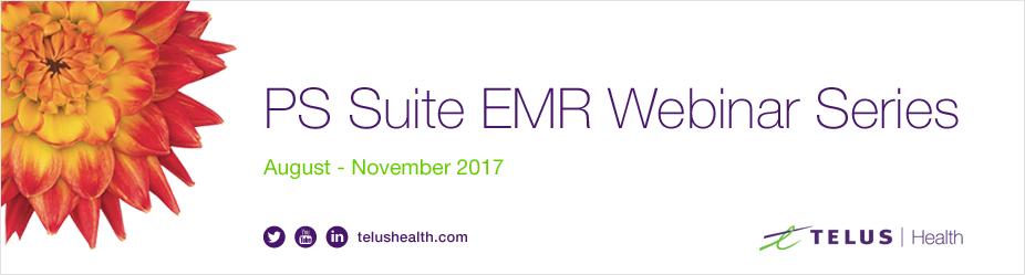 TELUS Health PS Suite EMR Webinar Series