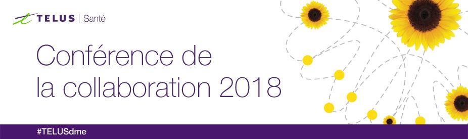 Conférence de la collaboration 2018 de TELUS Santé