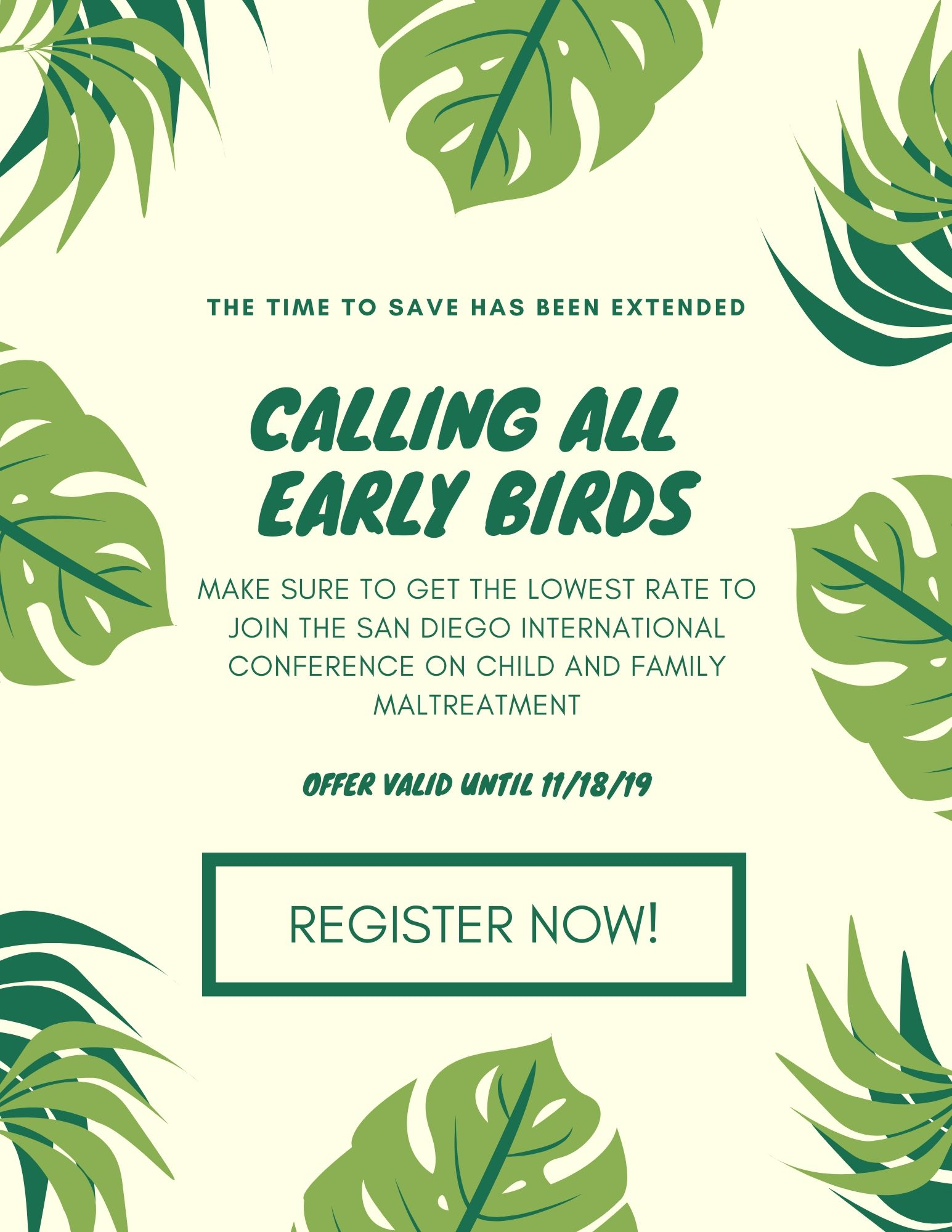 CALLING ALL EARLY BIRDS