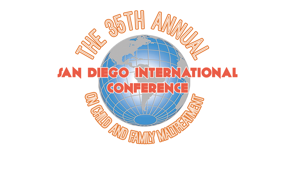 The 35th Annual San Diego International Conference on Child and Family Maltreatment