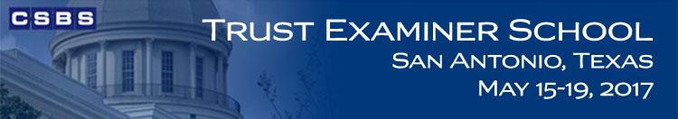 Trust Examiner School