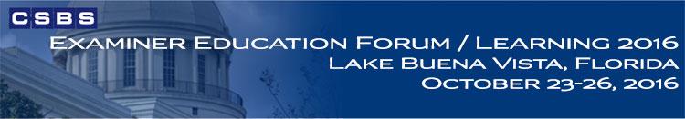 Examiner Education Forum