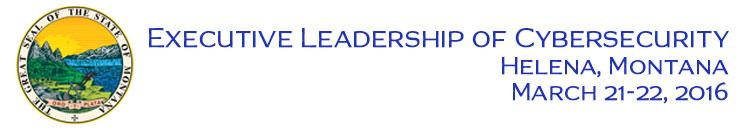 Executive Leadership of Cybersecurity Montana