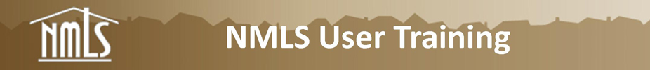 NMLS User Training Banner