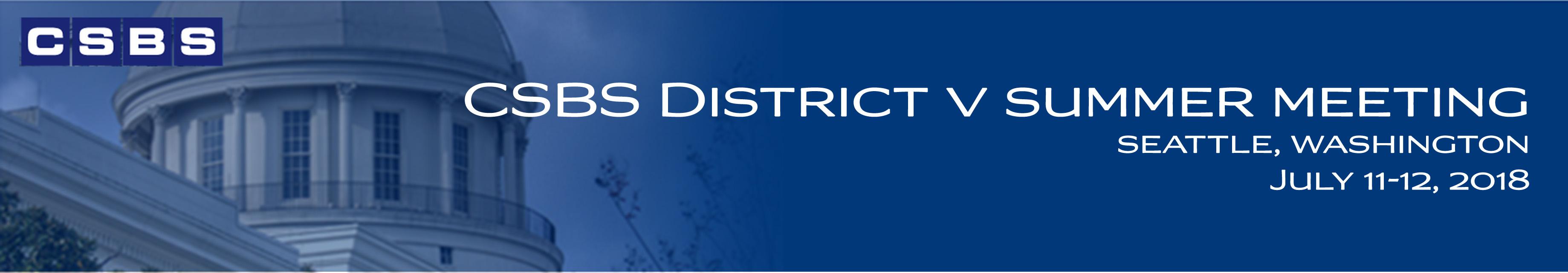 2018 CSBS District V Summer Meeting