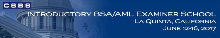 Introductory BSA/AML Examiner School