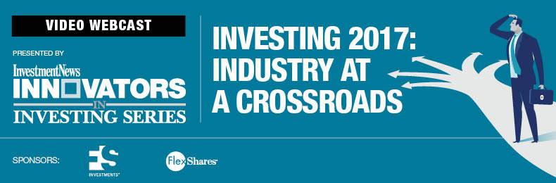 Investing 2017: Industry at a Crossroads