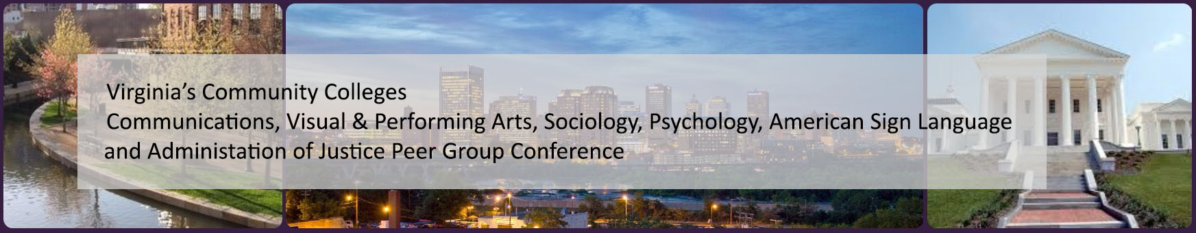 CVPA, Psychology, ASL, Sociology and Administration of Justice Peer Group Conference