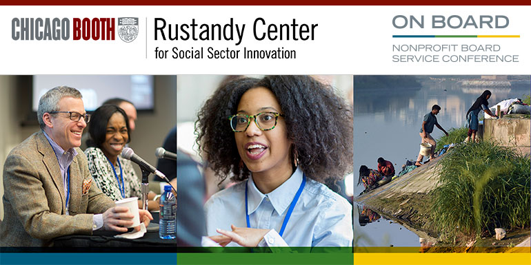 Rustandy Center for Social Sector Innovation - On Board: Nonprofit Board Service Conference