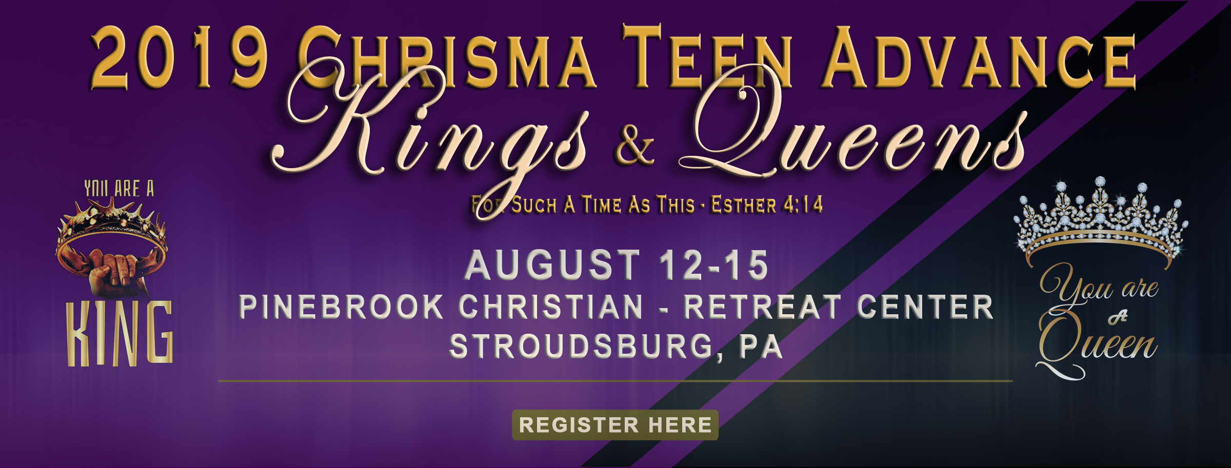 2019 Kings and Queens Chrisma Conference