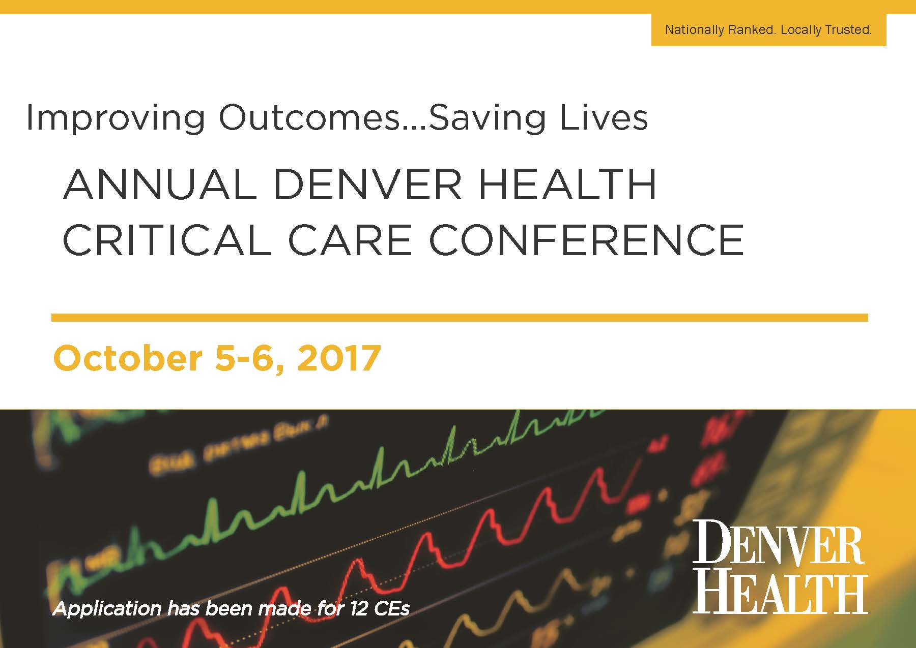 2017 Improving Outcomes. . .Saving Lives Critical Care Conference