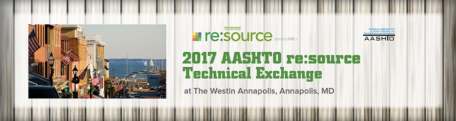 2017 AASHTO re:source Technical Exchange