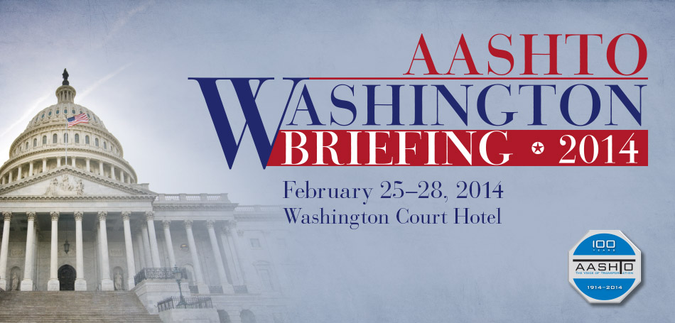 2014 AASHTO Washington Briefing