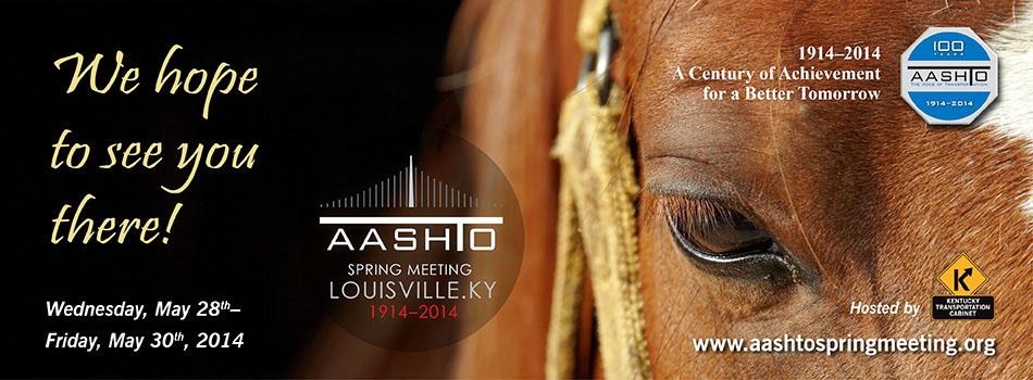 2014 AASHTO Spring Meeting