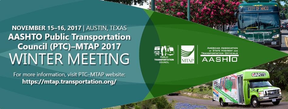 AASHTO Public Transportation Council & MTAP Winter Meeting