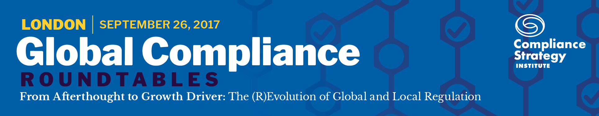 Global Compliance Roundtable, London