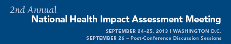 2nd Annual National Health Impact Assessment Meeting