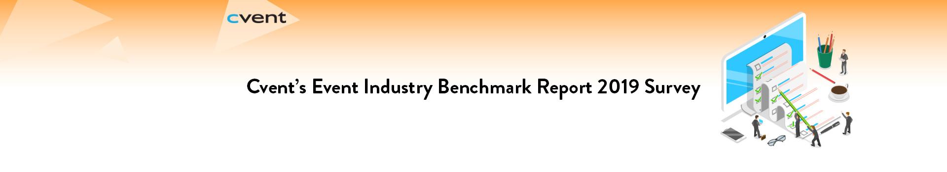 Cvent's Event Industry Benchmark Report 2019 Survey