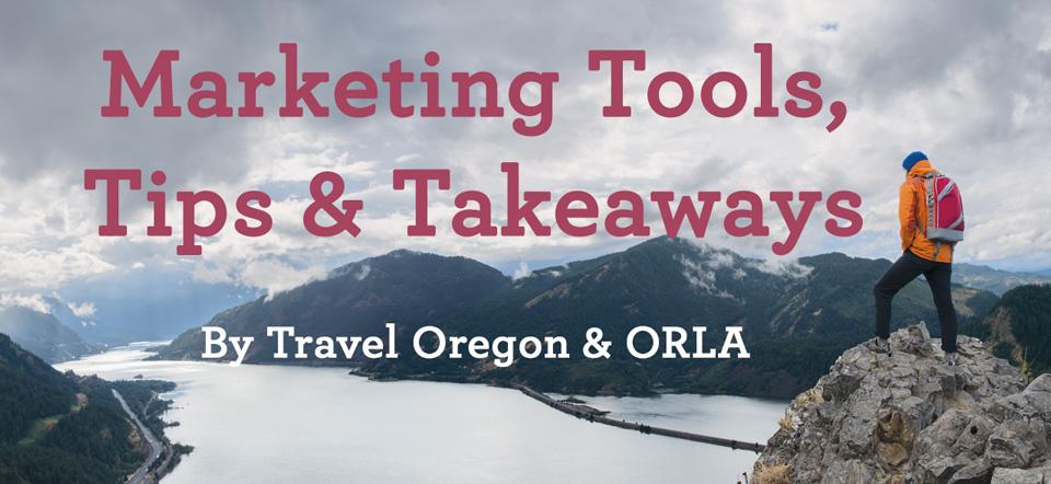 Marketing Tools, Tips & Takeaways