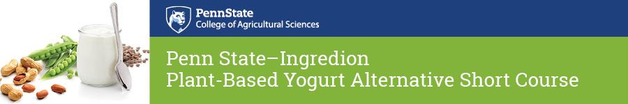 Penn State - Ingredion Plant-Based Yogurt Alternative Short Course