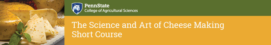 The Science and Art of Cheese Making Short Course