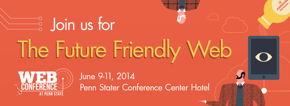 Header Graphic: Join us for the Future Friendly Web.