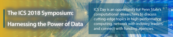 The ICS 2018 Symposium: Harnessing the Power of Data