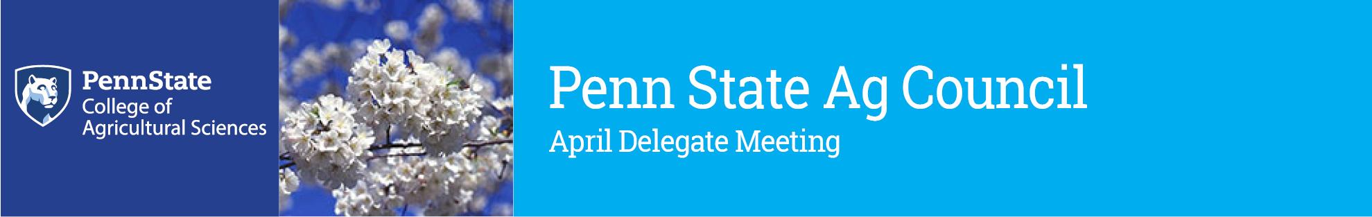 2017 Penn State Ag Council April Delegate Meeting
