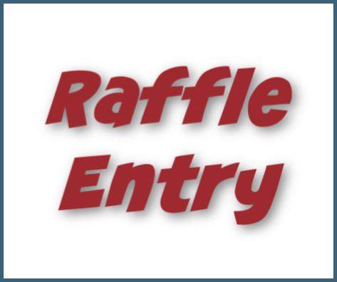 Raffle Entry