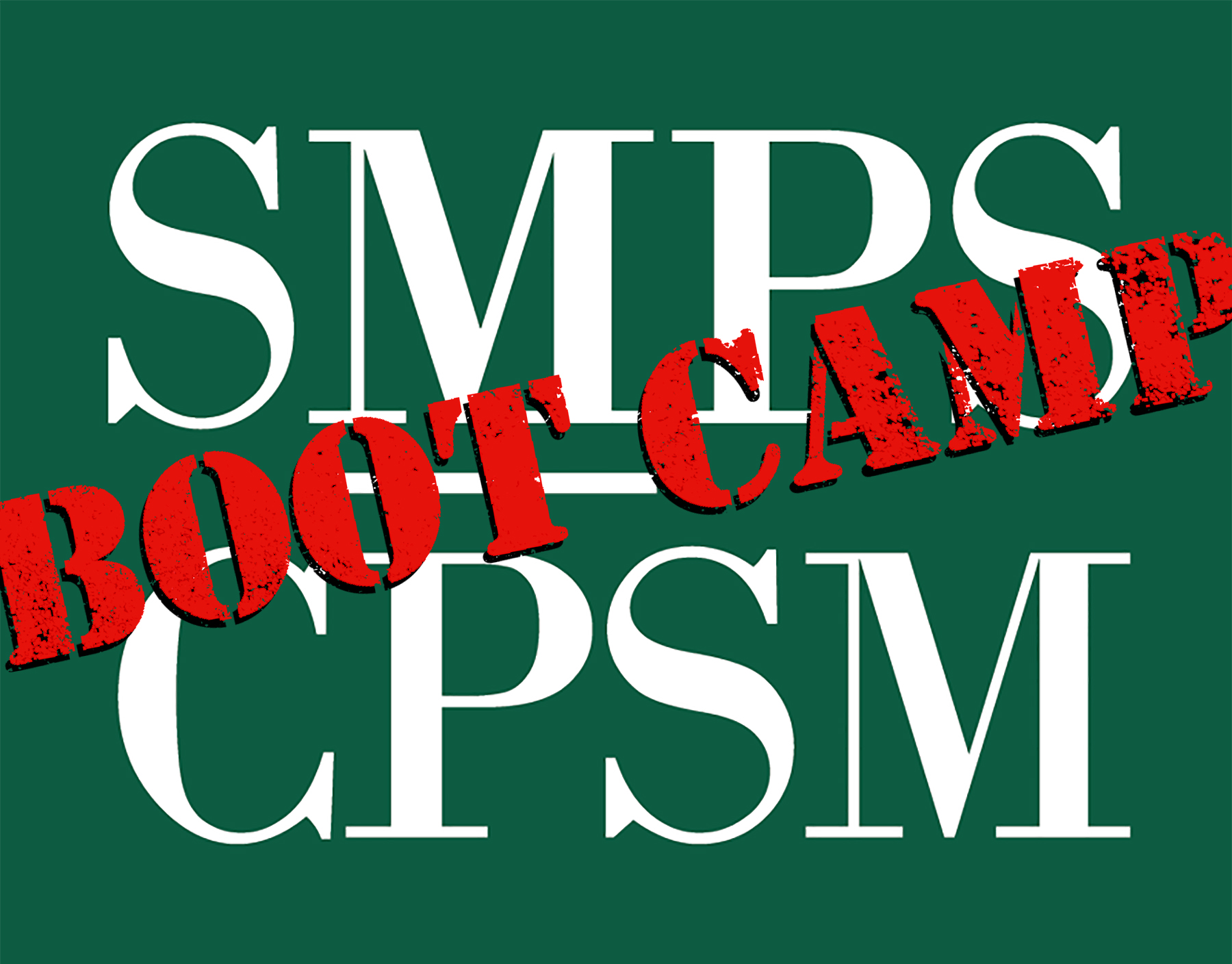 SMPS-CPSM-Boot-Camp