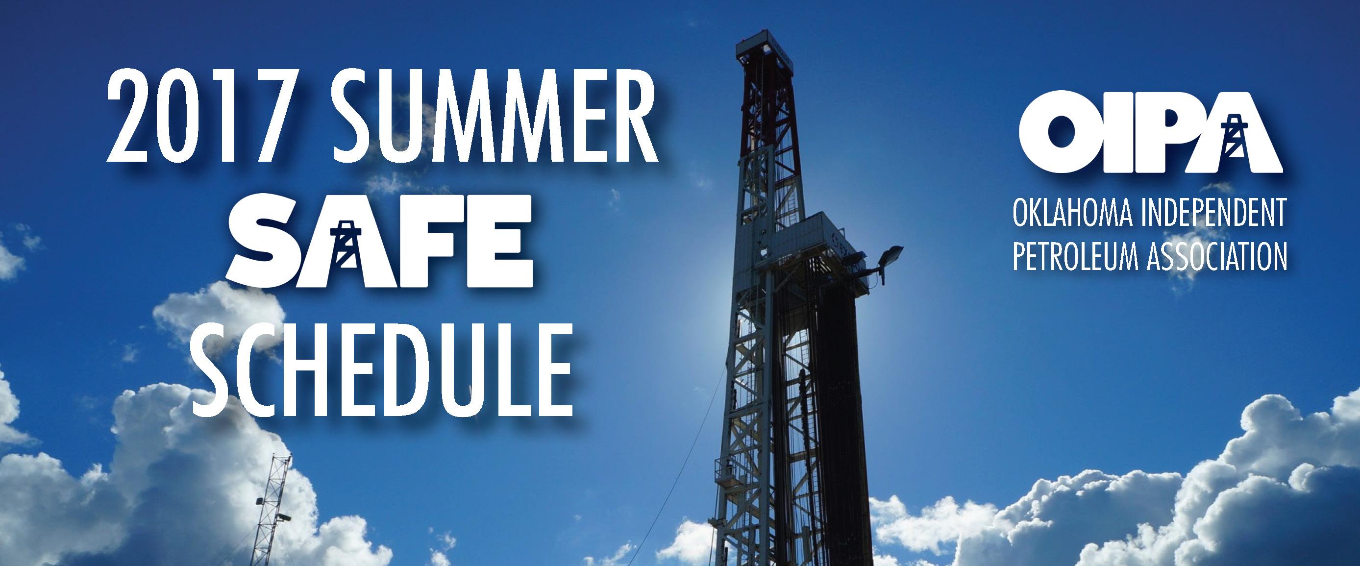 OIPA Summer 2017 SAFE Schedule