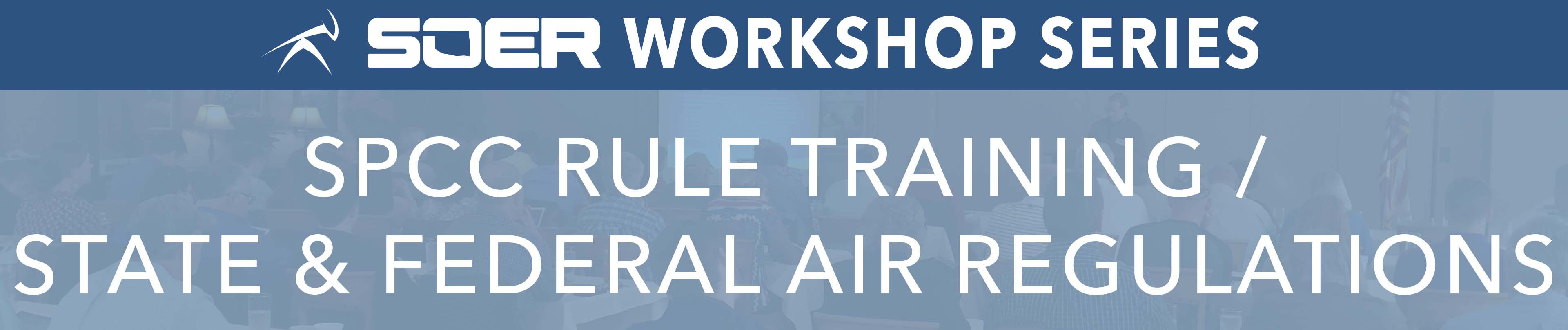 SOER- SPCC Training and State & Federal Air Regulations (Tulsa)