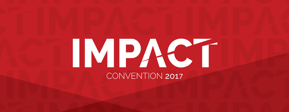 IMPACT Convention 2017